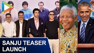 Did You Know Sanjay Dutt Has Met Barack Obama & Nelson Mandela? Check Out | Sanju Teaser - HUNGAMA
