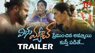 MisMatch Theatrical Trailer   Aishwarya Rajesh, Uday Shankar   TeluguOne - TELUGUONE
