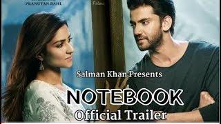 Notebook movie Trailer updates; Salman Khan; Pranutan Behl, Zaheer khan, नोटबुक ट्रेलर उपदटेस - ITVNEWSINDIA