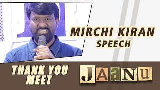 Mirchi Krian Speech  - Jaanu Thank You Meet - DILRAJU