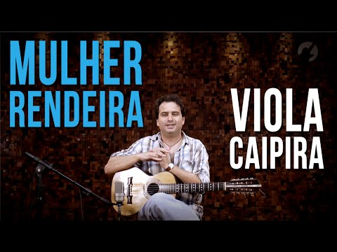 Mulher Rendeira - Daniel Miranda (como tocar - aula de viola caipira)