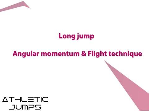 Long jump - Teaching the flight 1/3 (Flight technique & Angular momentum)