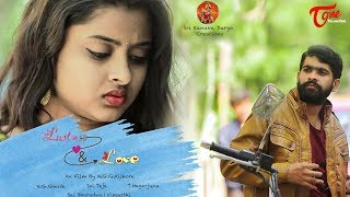 Lust & Love | Telugu Short Film 2018 | By Guru Govinda Kishore Nakka - YOUTUBE