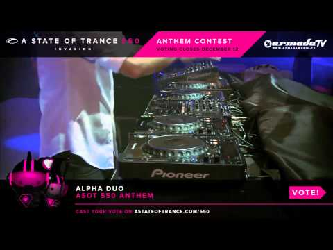 Alpha Duo - ASOT 550 Anthem [ASOT 550 Anthem Contest]