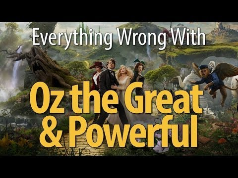 Everything Wrong With Oz The Great And Powerful