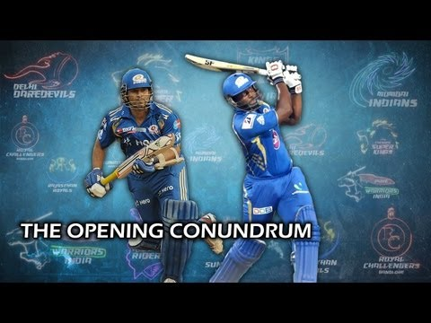 IPL 2013: What should Mumbai Indians do with the opening combination?