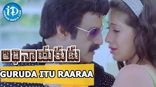 Adhinayakudu Movie | Guruda Itu Raaraa Video Song | Balakrishna, Lakshmi Rai | K Kalyani Malik - IDREAMMOVIES