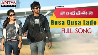 Gusa Gusa Lade Full Song | Gentleman Telugu Movie | Nani, Surabhi, Niveda, Mani Sharmaa - ADITYAMUSIC