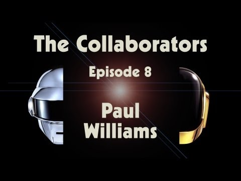 Daft Punk | Random Access Memories | The Collaborators: Paul Williams