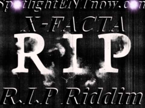X-FACTA - Ghetto Legacy - R.I.P. - R.I.P. Riddim - Morris Code Pro - March 2012