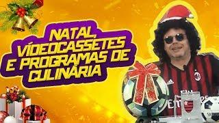 NATAL, VIDEOCASSETES E PROGRAMAS DE CULINÁRIA