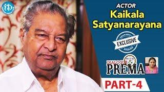 Kaikala Satyanarayana Exclusive Interview PART 4 || Dialogue With Prema || Celebration Of Life - IDREAMMOVIES