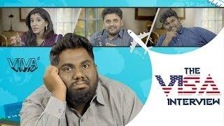 The Visa Interview | VIVA - YOUTUBE