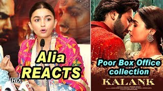 Alia REACTS on 'KALANK's' Poor Box Office collection - IANSINDIA