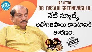 Dr. Dasari Sreenivasulu IAS (Retd) Full Interview || Dil Se With Anjali #173 - IDREAMMOVIES