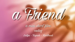 A Friend Telugu Short Film || YKR Creatives || A Mini Short Film - YOUTUBE