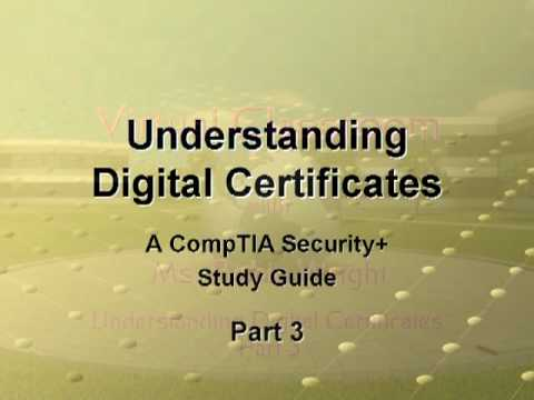 Understanding Digital Certificates Part 3