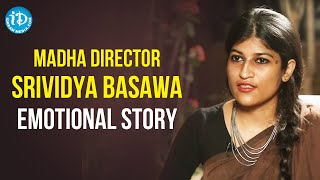 Madha Telugu Movie Director Srividya Basawa Emotional Story | Frankly With TNR | iDream Movies - IDREAMMOVIES