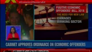 Union Cabinet approves an ordinance on Economi offenders bill - NEWSXLIVE
