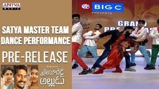 Satya Master Team Dance Performance @ Shailaja Reddy Alludu Pre-Release Event - ADITYAMUSIC