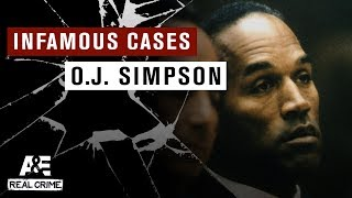 Infamous Crimes: Trial of O.J. Simpson, Part 1 | A&E - AETV