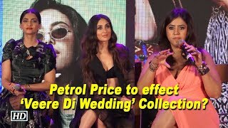 Petrol Price to effect 'Veere Di Wedding' Collection? Ekta Kapoor Responds - IANSLIVE