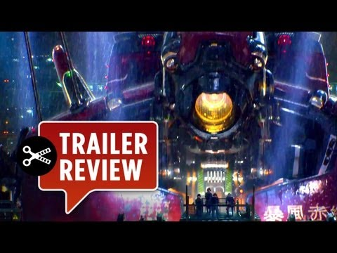 Instant Trailer Review - Instant Trailer Review - Pacific Rim Official Trailer #1 (2013) - Guillermo del Toro Movie HD -CGoJFuOHICw
