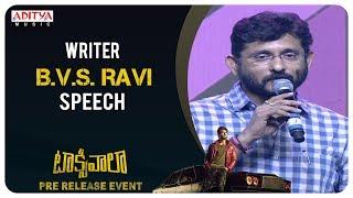 Writer B. V. S. Ravi Speech @ Taxiwaala Pre-Release EVENT | Vijay Devarakonda, Priyanka Jawalkar - ADITYAMUSIC
