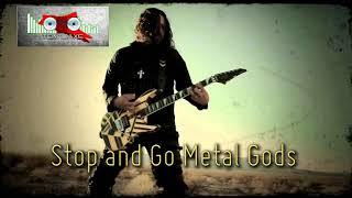 Royalty Free :Stop and Go Metal Gods