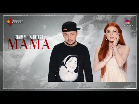 F.Charm feat. Elena Gheorghe – Mama