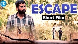 Escape Telugu Short Film || 2017 Telugu Short Films || Directed SR Balaji Rao - IDREAMMOVIES
