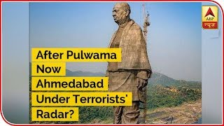 After Pulwama Now Ahmedabad Under Terrorists' Radar? | ABP News - ABPNEWSTV