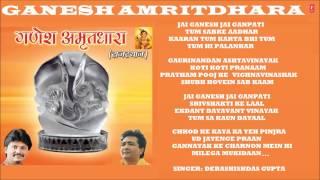 Jai Ganesha Jai Ganpati, Ganesh Amritdhara by Debashishdas Gupta I Full Audio Songs Juke Box - TSERIESBHAKTI