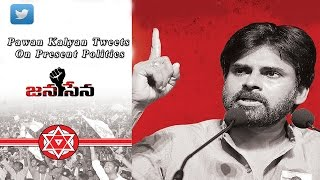 Pawan Kalyan Tweets  On Present Politics - TFPC - TFPC