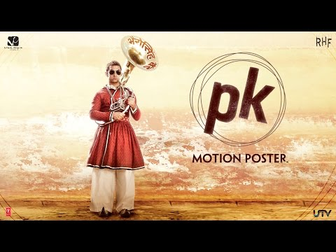 PK - Official 2nd Motion Poster