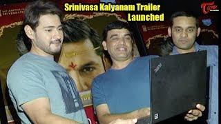 Mahesh Babu Launched Srinivasa Kalyanam Trailer || TeluguOne - TELUGUONE
