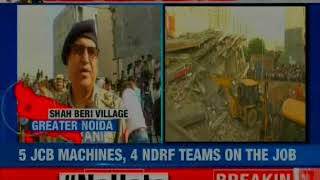 2 buildings collapse in Greater Noida; 3 people arrested by UP police, builder absconding - NEWSXLIVE