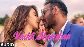 FULL SONG: Vaddi Sharaban | De De Pyaar De | Ajay Devgn, Rakul, Tabu | Sunidhi, Navraj | Vipin Patwa - TSERIES