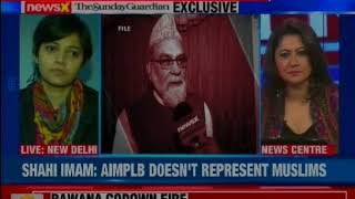 NewsX-Sunday Guardian Exclusive: Shahi Imam of Jama Masjid takes a dig at Muslim personal law board - NEWSXLIVE