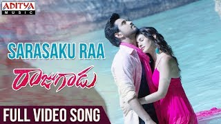 Sarasaku Ra Full Video Song | Rajugadu Video Songs |  Raj Tarun, Amyra Dastur, Pujita ponnada - ADITYAMUSIC