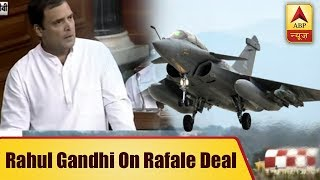 520cr deal suddenly jumped to 1600cr deal, says Rahul Gandhi on Rafael Deal - ABPNEWSTV