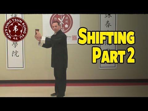 Ving Tsun Kung Fu Episode 02: Shifting