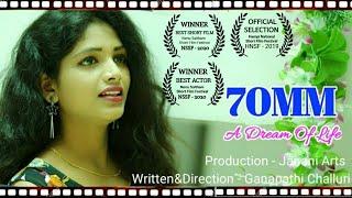 70mm - Telugu Short Film - YOUTUBE