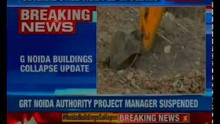 Greater Noida buildings collapse: 1 more body recovered, death toll rises to 9 - NEWSXLIVE
