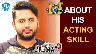 Nithin Rates His Acting Skills || #Lie || Dialogue With Prema - IDREAMMOVIES