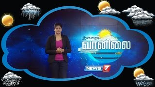 Weather Forecast 03-12-2016 – News7 Tamil Show