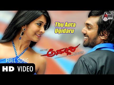Thu Anta Ugidaru - &quot;Official Video&quot; ADDHURI Feat. Dhruva Sarja and Radhika Pandith