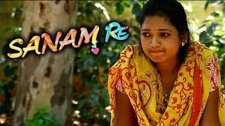 Sanam Re || Telugu Latest Short Film || Directed by Sreekanth.M - YOUTUBE