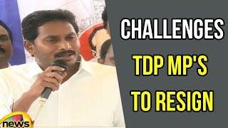 Ys Jagan Challenges TDP MP's To Resign From Lok sabha | Ys Jagan Over AP special Status | Mango News - MANGONEWS