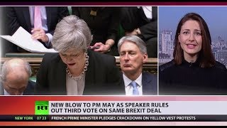 Another setback to May's Brexit plan as speaker rules out third vote on the same deal - RUSSIATODAY
